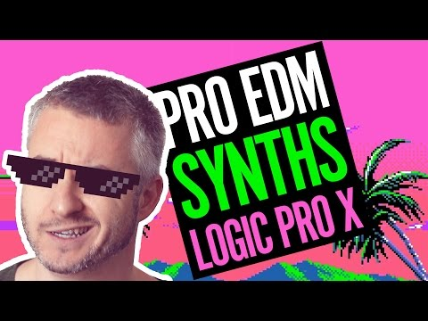 How To Make Your EDM Synths Sound Pro (Logic Pro X)