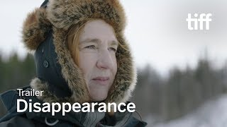 DISAPPEARANCE Trailer | TIFF 2017