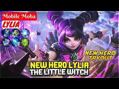 NEW HERO LYLIA, THE LITTLE WITCH [ New Hero Tryout Gameplay ] Mobile Legends