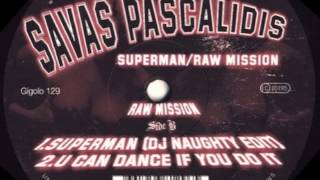 Savas Pascalidis - U can dance if you do it