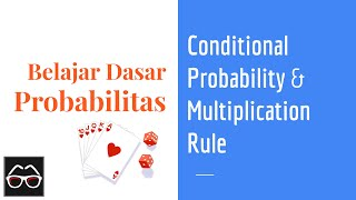 [Probabilitas 02] Mengenal Conditional Probability dan Aturan Perkalian | Multiplication Rule