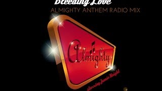 Jamie Knight - Bleeding Love (Almighty Anthem Radio Mix)