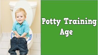 Potty Training Age, When Should I Start Potty Training, How To Toilet Train A Toddler