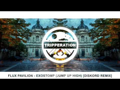 Flux Pavilion - Exostomp (Jump Up High) [DISKORD Remix] [Trap]