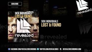 Sick Individuals - Lost & Found [OUT NOW!]