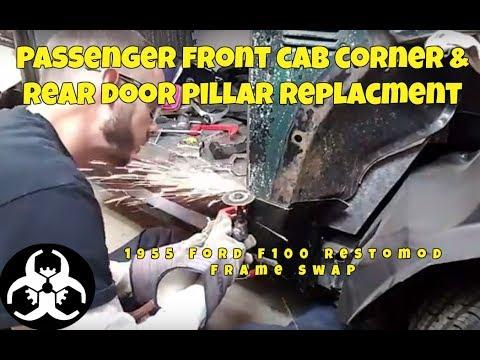 Passenger Fr cab corner & R door pillar replacment EP24 1955 Ford F100 restomod frame swap rat rod