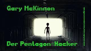 Gary McKinnon - Der Pentagon-Hacker