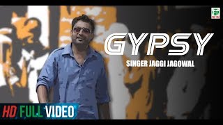 Sholay 2 | Gypsy | Jaggi Jagowal | Full Music Video | Latest Punjabi Song 2014