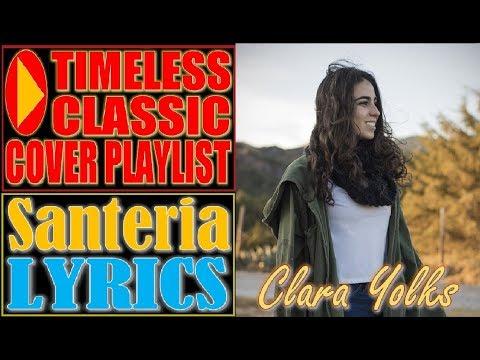 Sublime - Santeria Lyrics (Clara Yolks Cover)