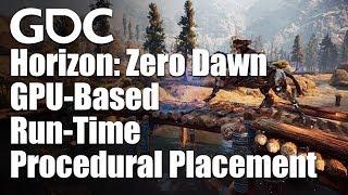 GPU-Based Run-Time Procedural Placement in Horizon: Zero Dawn