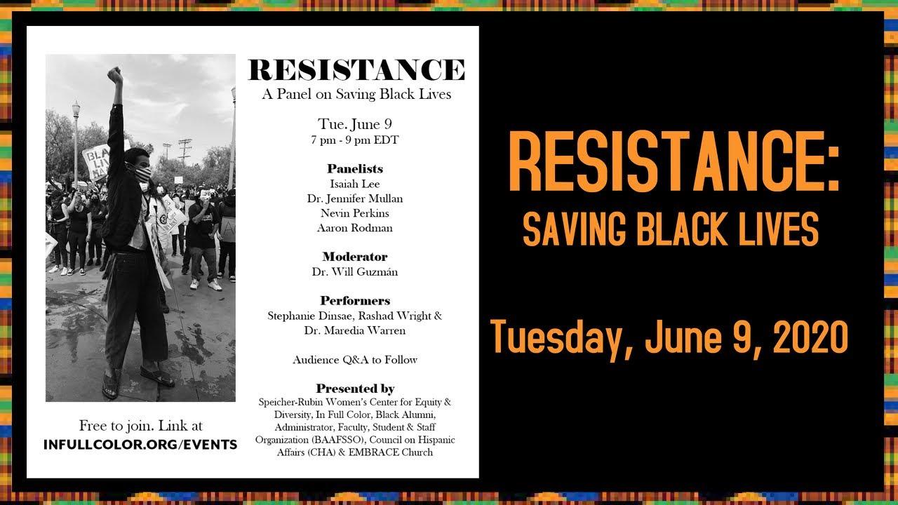 Resistance: Saving Black Lives (panel recording)