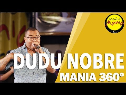 🔴 Radio Mania - Mania 360º | Dudu Nobre - Singelo Menestrel