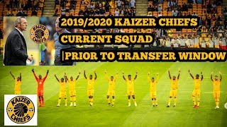 Kaizer Chiefs Squad Currently|2019/2020 Season