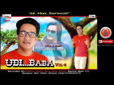 Latest Non Stop Pahari & Kinnauri Song | UDI BABA VOL-5 By Subhan Negi | Music HunterZ