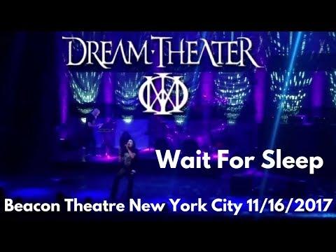 Dream Theater - Wait for Sleep Live Beacon Theatre New York City 11/16/17
