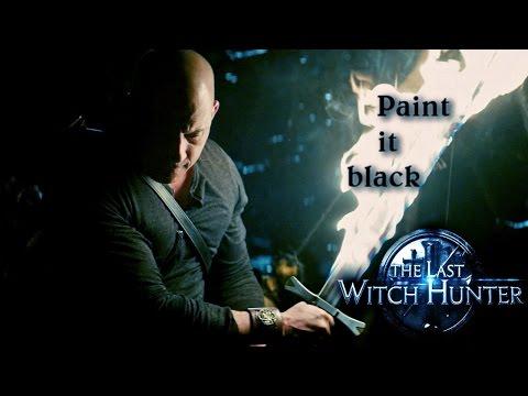 ►The Last Witch Hunter - Paint it Black