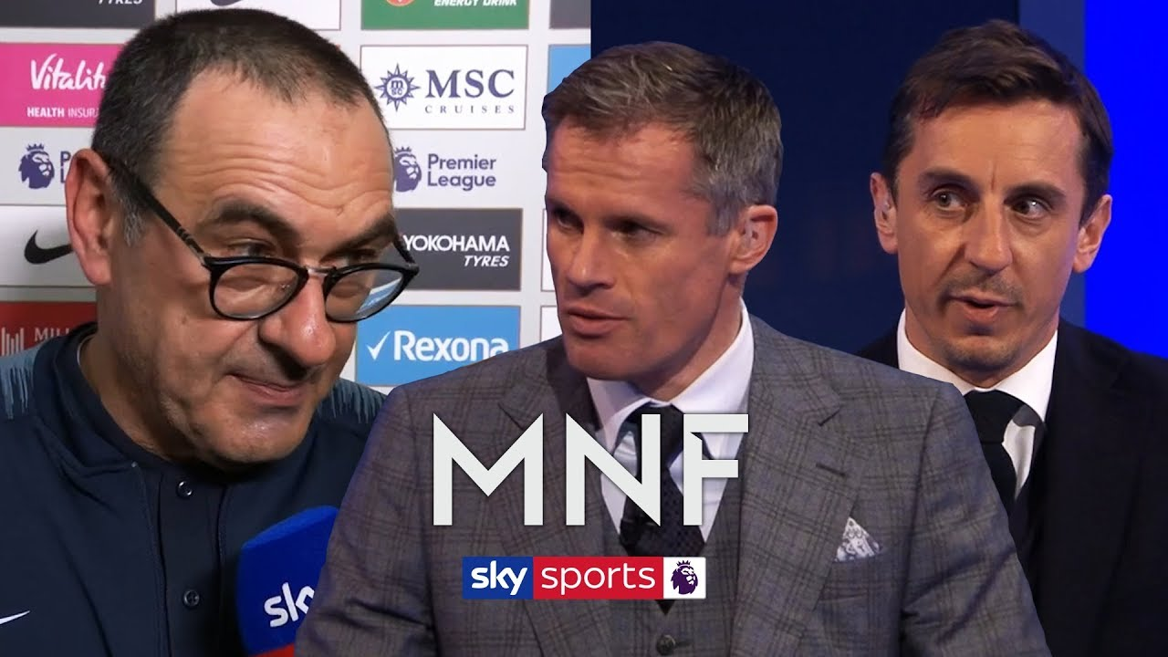 Gary Neville & Jamie Carragher react to Maurizio Sarri's comments on Eden Hazard's tra