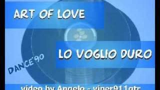 ART OF LOVE - Lo Voglio Duro