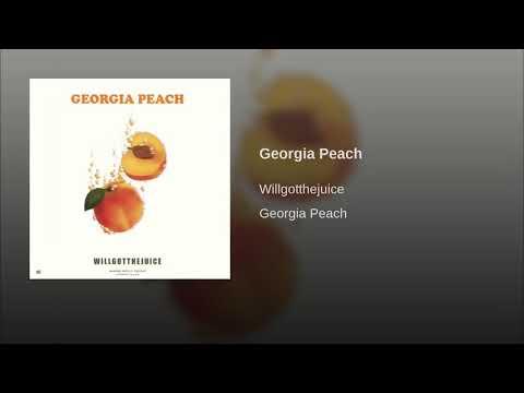 WillGotTheJuice - Georgia Peach (Official Audio)