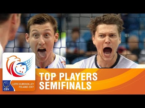 Volkov and Kampa,Semi-Final Top Players | LOTTO EUROVOLLEY POLAND 2017