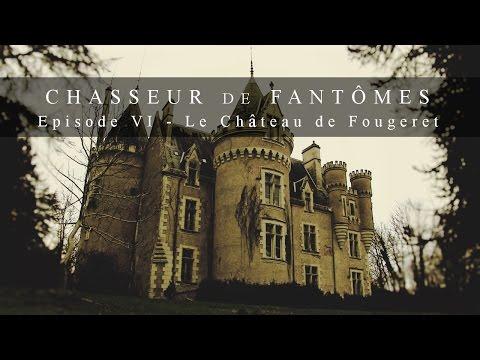 Chasseur de Fantômes #06 : Le Château de Fougeret