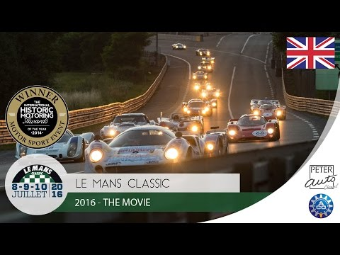 2016 Le Mans Classic - The Movie
