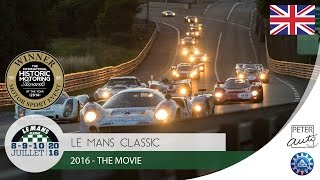 Repeat youtube video 2016 Le Mans Classic - The Movie