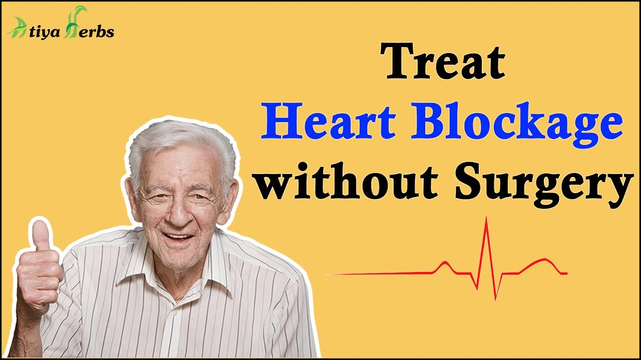 How To Treat Heart Blockage Without Surgery सर जर क