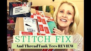 Stitch Fix Unboxing & Thread Tank Bonus    May 2019