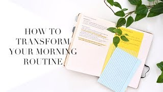 5 WAYS TO DRASTICALLY IMPROVE YOUR MORNING ROUTINE