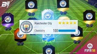 BEST POSSIBLE MAN CITY TEAM! w/ SIF AGUERO AND TOTT DE BRUYNE! | FIFA 18 ULTIMATE TEAM