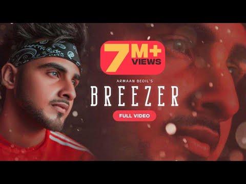 Breezer (Official video) Armaan Bedil | Laddi Gill | Latest Punjabi songs 2019 Patiala shahi records