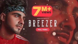 Breezer (Official video) Armaan Bedil | Laddi Gill | Latest Punjabi songs 2019 Patiala shahi records
