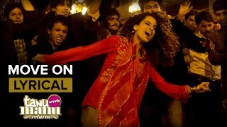 Move On (Full Song with Lyrics) | Tanu Weds Manu Returns | Kangana Ranaut & …