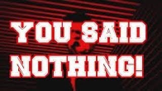 Anonymous - YOU Said NOTHING!