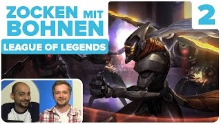 [2/2] League of Legends mit Marco und Sia | Zocken mit Bohnen | 18.09.2015