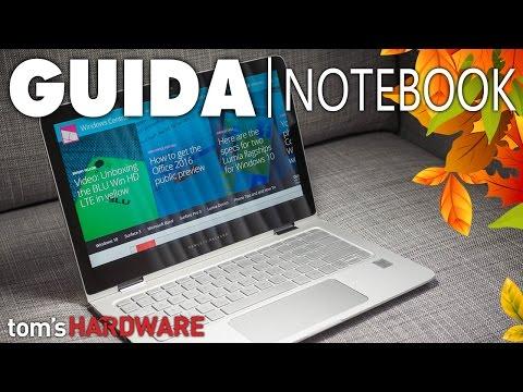 Quale Notebook comprare? | Autunno 2016 | Guida Acquisto