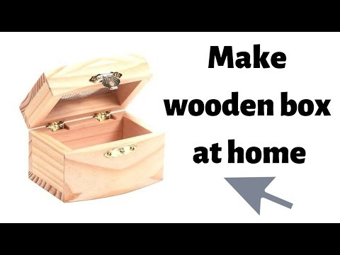 How To Make Wooden Box At Home - Easy Diy Wood Projects For Beginners