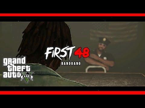 BandGang - First 48 GTA V Music Video [HD]