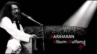 Mujhe Phir Wahi Hariharan