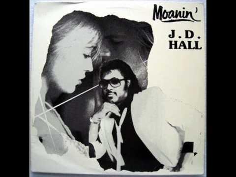 J.D. Hall - Moanin'