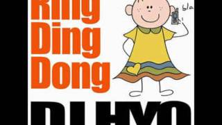 Dj Hyo - Ring Ding Dong (Extended Mix)