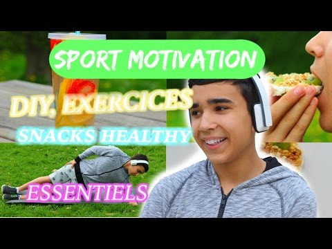 Sport Motivation ! Diy, Exercices, Snack Et Essentiel l JustJonathan
