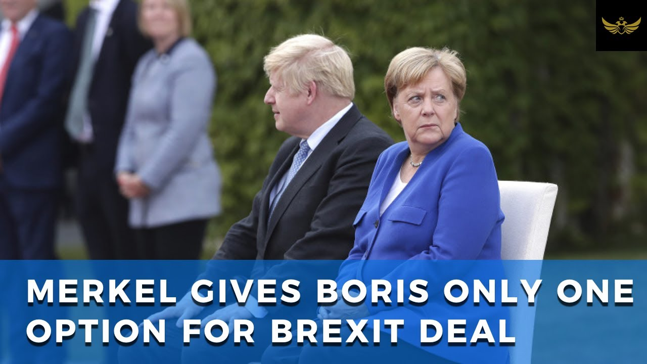 Merkel sinks no-deal Brexit. Boris turns to Ireland to renew Theresa May deal