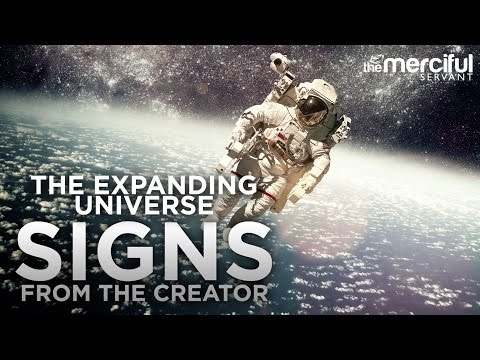 Signs from the Creator - The Expanding Universe