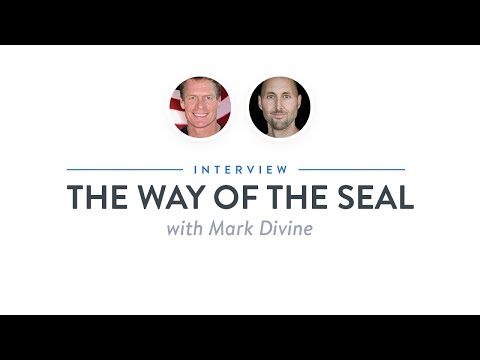 Interview: The Way of the SEAL with Mark Divine