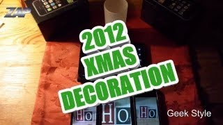 2012 Xmas Decoration - Geek Style - ColonelZap - Arc S,H9500+, ipod 4G, Hyundai A7HD, Philips Imageo