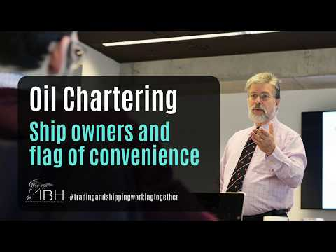 Oil Chartering | Shipping Market | Flag of convenience | Bareboat