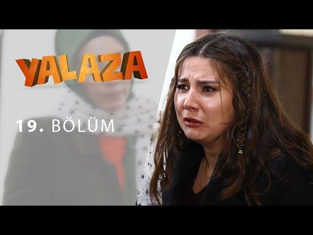 Yalaza 19.Bölüm