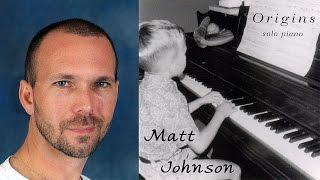 Origins • Matt Johnson • ENTIRE RECORDING [5]